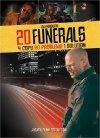 20 Funerals - 2004