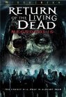 Return of the Living Dead: Necropolis - 2005