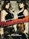 Bandidas - 2006