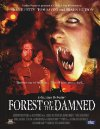 Forest of the Damned - 2005