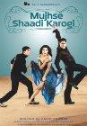 Mujhse Shaadi Karogi - 2004