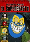 The Haunted World of El Superbeasto - 2009