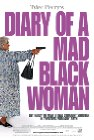 Diary of a Mad Black Woman - 2005
