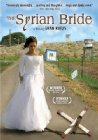 The Syrian Bride - 2004