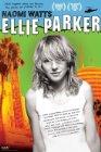 Ellie Parker - 2005