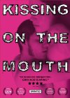 Kissing on the Mouth - 2005