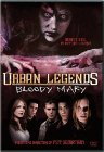 Urban Legends: Bloody Mary - 2005