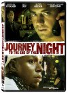 Journey to the End of the Night - 2006