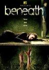 Beneath - 2007