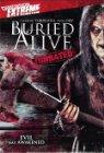 Buried Alive - 2007