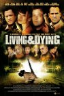 Living & Dying - 2007