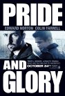 Pride and Glory - 2008