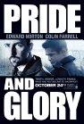 Pride and Glory - 2008