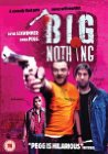 Big Nothing - 2006