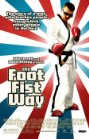 The Foot Fist Way - 2006
