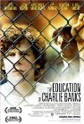 The Education of Charlie Banks - 2007