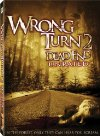 Wrong Turn 2: Dead End - 2007