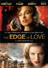 The Edge of Love - 2008