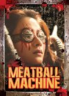 Meatball Machine - 2005