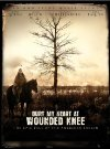 Bury My Heart at Wounded Knee - 2007