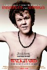 Walk Hard: The Dewey Cox Story - 2007