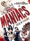 2001 Maniacs: Field of Screams - 2010