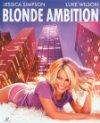 Blonde Ambition - 2007