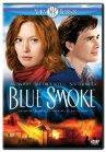 Blue Smoke - 2007
