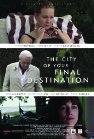 The City of Your Final Destination - 2009