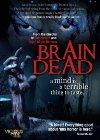 Brain Dead - 2007