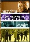 Saving Sarah Cain - 2007