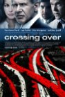 Crossing Over - 2009