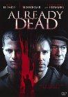 Already Dead - 2007