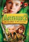 Arthur et la vengeance de Maltazard - 2009