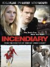 Incendiary - 2008