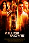 Killer Movie - 2008