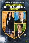 Assassination of a High School President - 2008