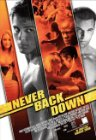Never Back Down - 2008