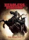 Headless Horseman - 2007