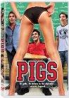 Pigs - 2007