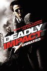 Deadly Impact - 2010