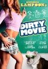 Dirty Movie - 2011