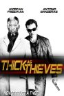 Thick as Thieves - 2009