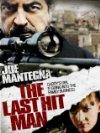 The Last Hit Man - 2008
