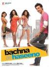 Bachna Ae Haseeno - 2008