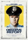 Observe and Report - 2009