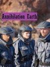 Annihilation Earth - 2009