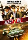 Ready 2 Die - 2014