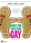 Make the Yuletide Gay - 2009