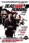 Dead Man Running - 2009
